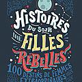 Histoires du soir pour filles rebelles, collectif