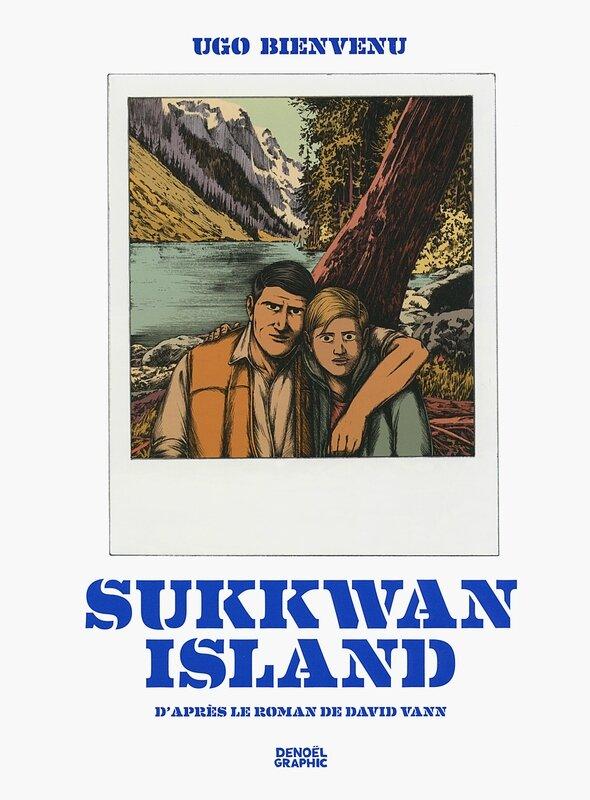 Sukkwan Island, Ugo Bievenu (d'après le roman de David Vann)