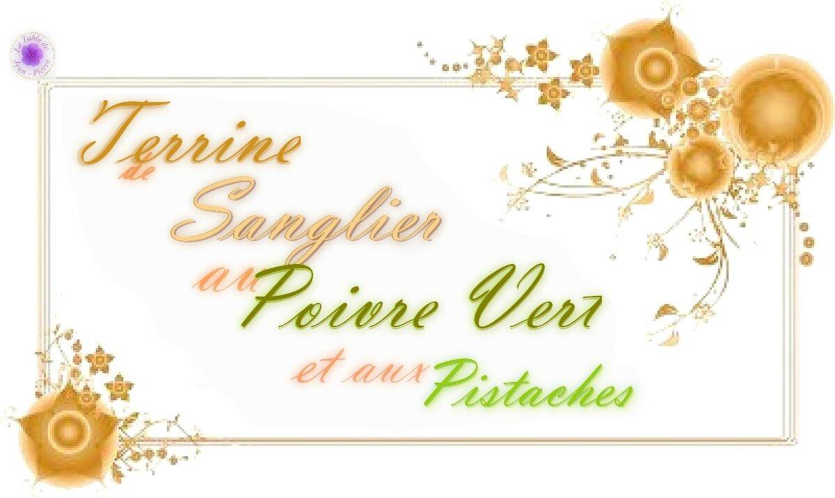 Terrine De Sanglier Au Poivre Vert Et Aux Pistaches La
