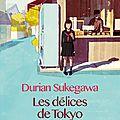 Les délices de tokyo, durian sukegawa