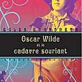 Oscar wilde et le cadavre souriant, gyles brandeth