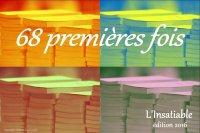 68 PREMIERES FOIS EDITION 2016