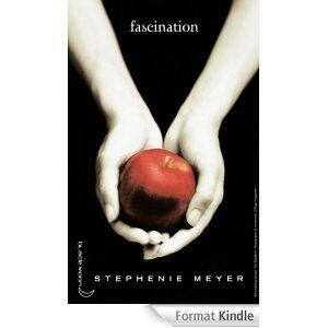 Twilight - Fascination, de Stephenie Meyer
