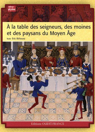 La Nourriture Au Moyen Age : nourriture, moyen, Table, Seigneurs,, Moines, Paysans, Moyen, Quelques, Pages, Autre, Livre, Ouvert...