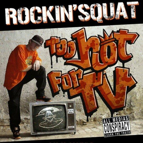 rockin squat too hot
