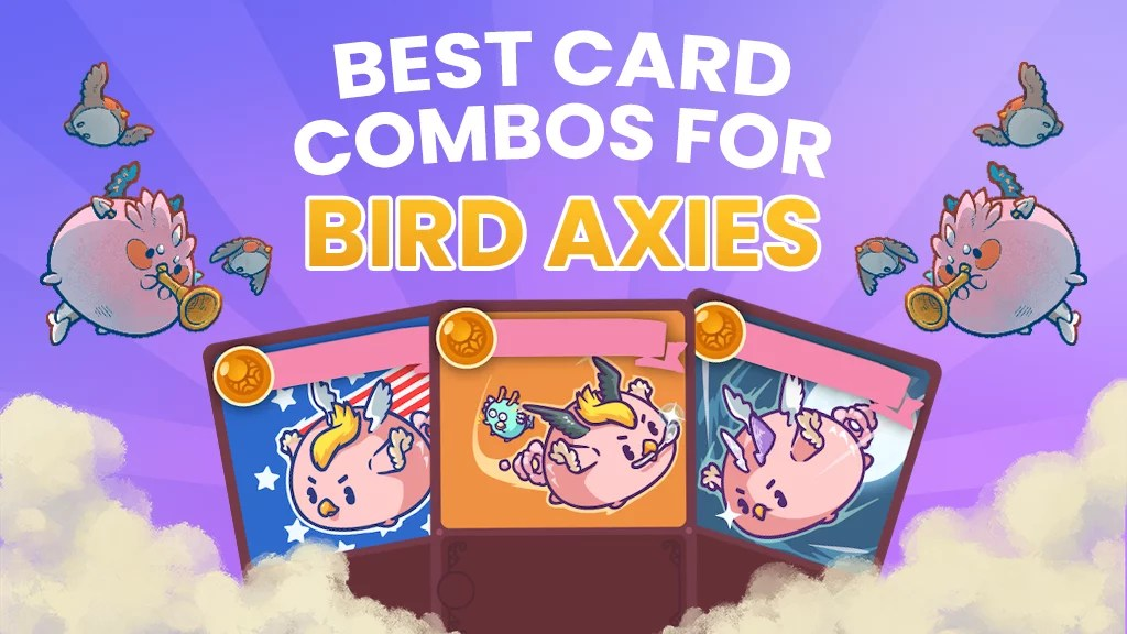 The BEST Card Combos for Bird Axies!