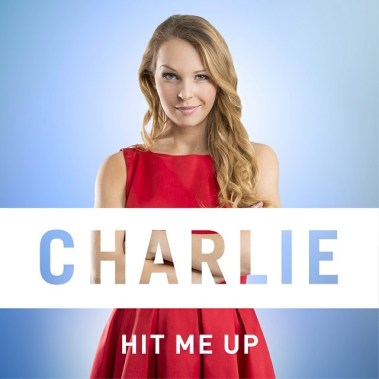 Prepare to dance your butt's of, little angels! #HitMeUp releases next Wednesday, February 19th!!! In the mean time, I can proudly present to you my #HitMeUp single cover, what do you think!? (Foto: instagram.com/charliemusicofficial)