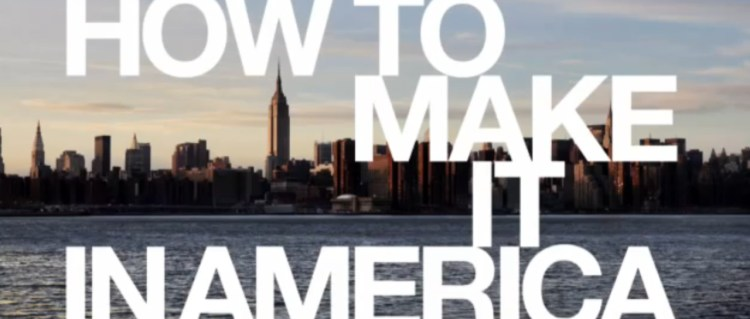 How to Make It in America S01
