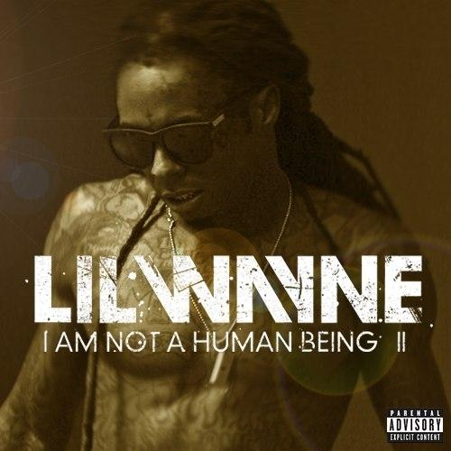 Lil Waynes nye album  I am not a human being II  slippes etter planen neste uke.