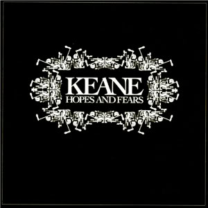 Keane: Hopes And Fears. Foto: Promo.