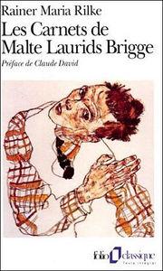 Les Cahiers De Malte Laurids Brigge : cahiers, malte, laurids, brigge, Rainer, Maria, RILKE, Cahiers, Malte, Laurids, Brigge, Lectures