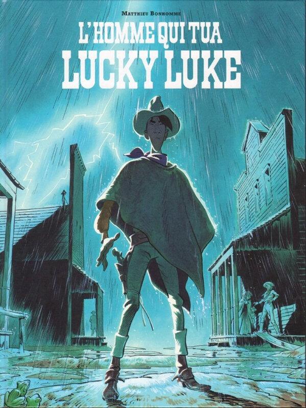 L'homme qui tua Lucky Luke, Matthieu Bonhomme