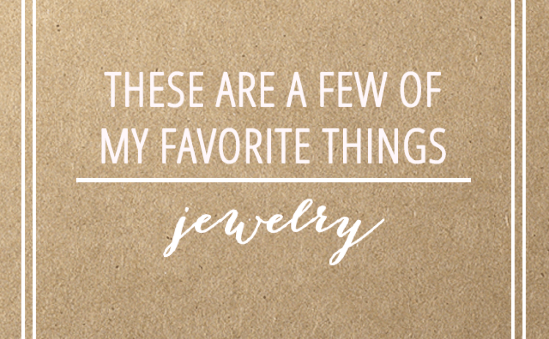 friday favorites: jewelry