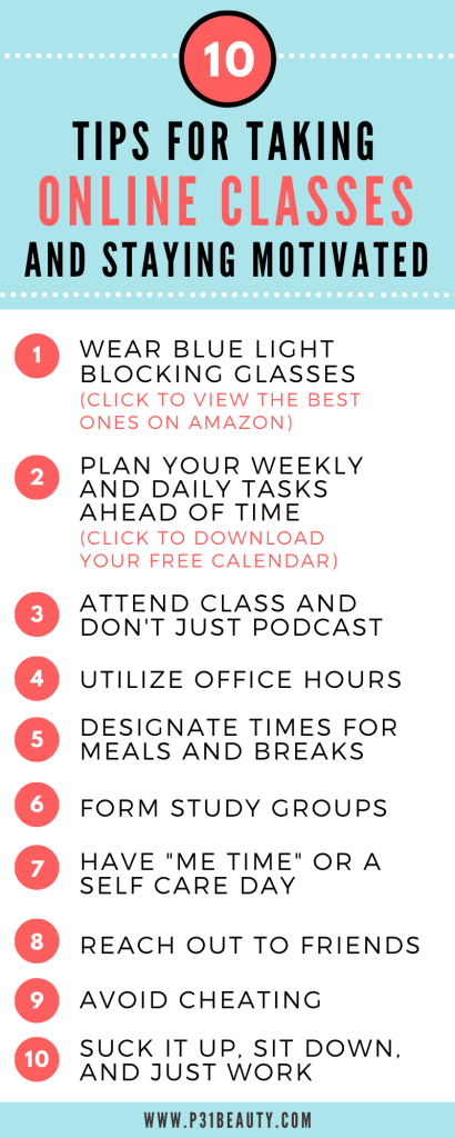 Are you struggling with online classes or feeling unmotivated to get work done? Read this post to learn about super helpful 10 tips for taking online classes and staying motivated. I'm also giving away a FREE customizable calendar for the quarter or semester that will keep you organized.