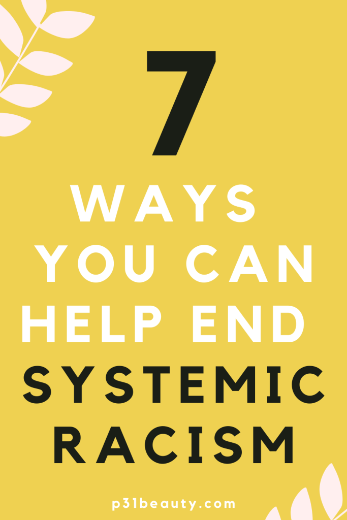 Systemic racism in our nation must end. Read this post to learn more about what systemic racism is and how you can help end it. This post includes links to petitions, donations, and educational resources that support the #blacklivesmatter movement.