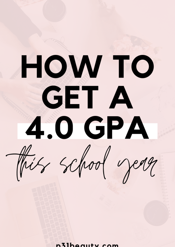 How To Get A 4.0  GPA This Year | 12 Realistic Tips From a Straight-A Student