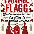 La dernière réunion des filles de la station-service, fannie flagg