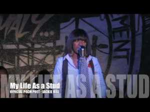 MY LIFE AS A STUD by Jackie Hill OFFICIAL P4CM POET
