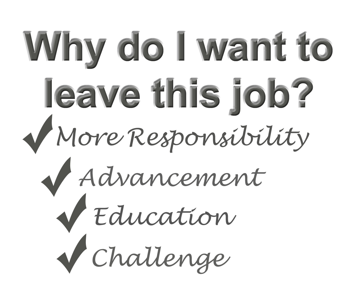 """How to answer """"Why are you leaving your current job?"""""""