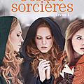 Soeurs sorcières t.1 jessica spotswood