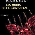 Les morts de la saint-jean, henning mankell