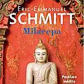 Milarepa, eric-emmanuel schmitt