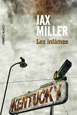 Les Infames de Jax Miller