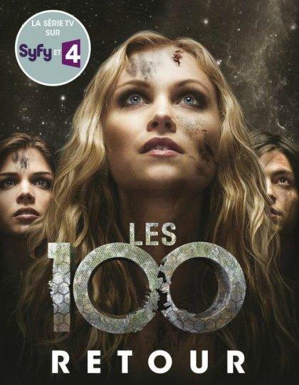 Les 100 - Tome 3: Retour - Kass Morgan