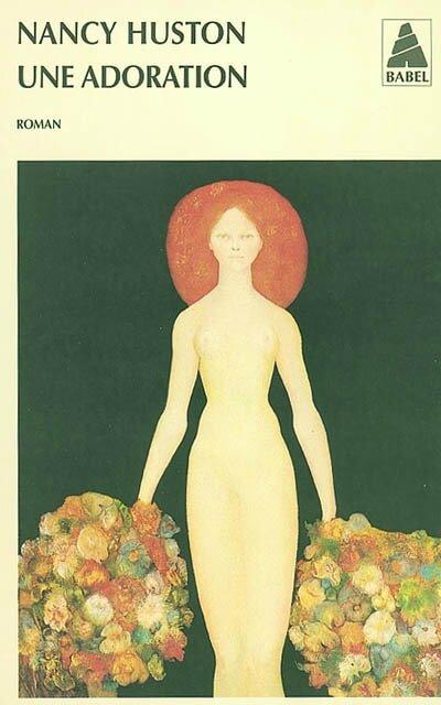 Une adoration, Nancy Huston