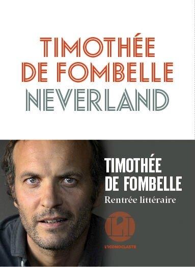 Neverland Timothée de Fombelle