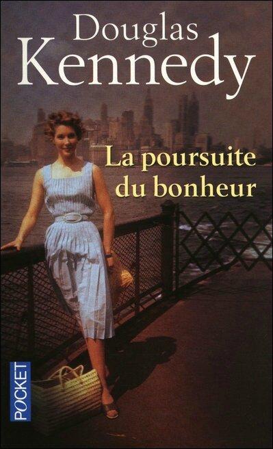 A La Poursuite Du Bonheur : poursuite, bonheur, Poursuite, Bonheur,, Douglas, Kennedy., Lukea, Livres
