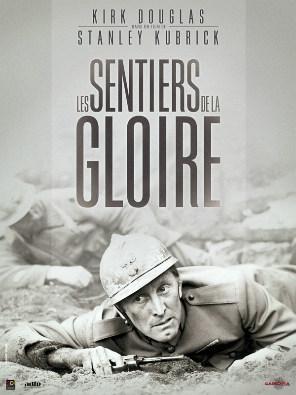 Les Sentiers Du Réel : sentiers, réel, Sentiers, Gloire, (Crachat, Purulent, états-majors, Français), Cinéma