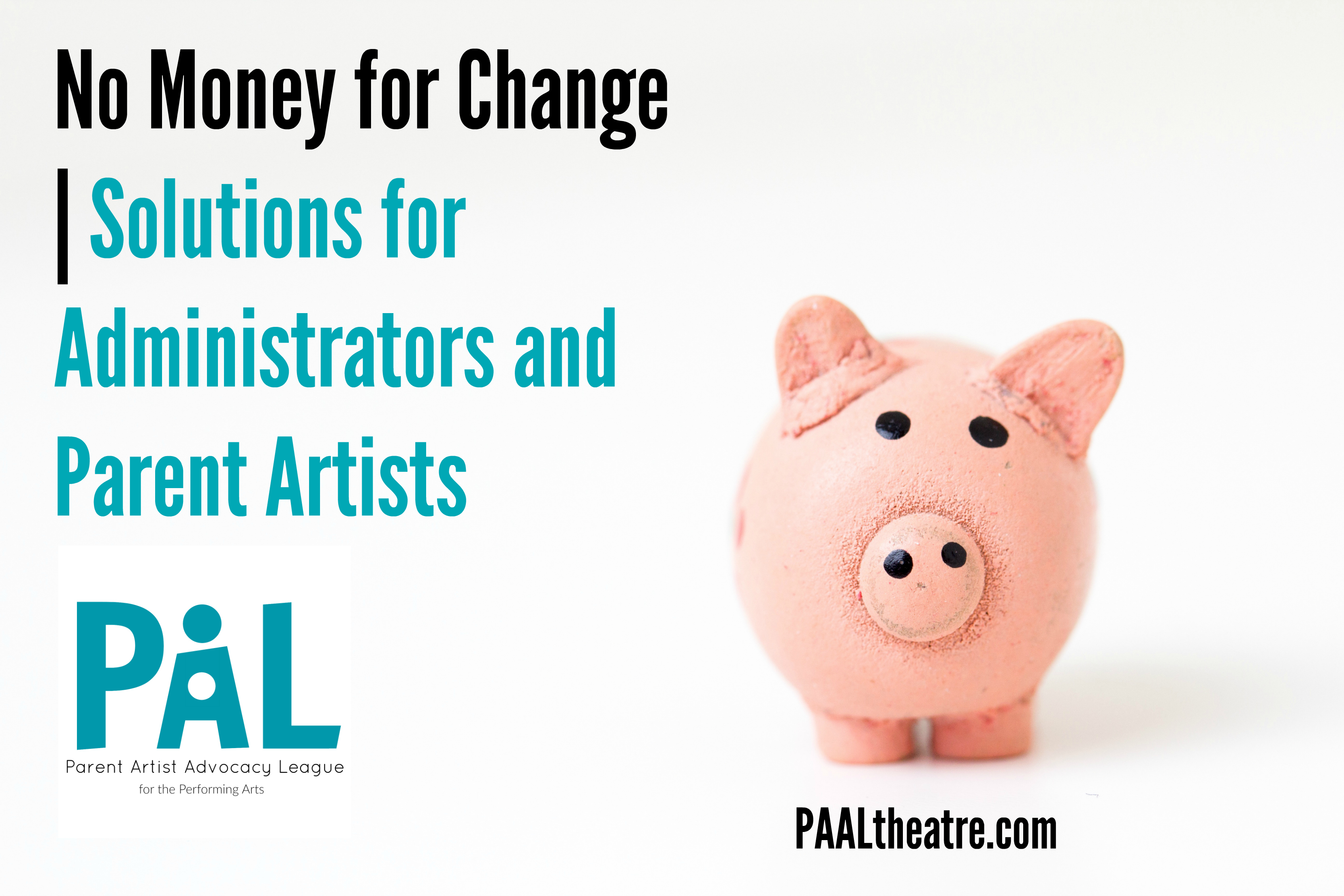 No Money for Real Change | For Administrators & Parent Artists