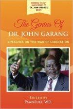 The Genius of Dr. John Garang: Speeches on the War of Liberation Paperback – November 26, 2015 by Dr. John Garang (Author), PaanLuel Wël (Editor)