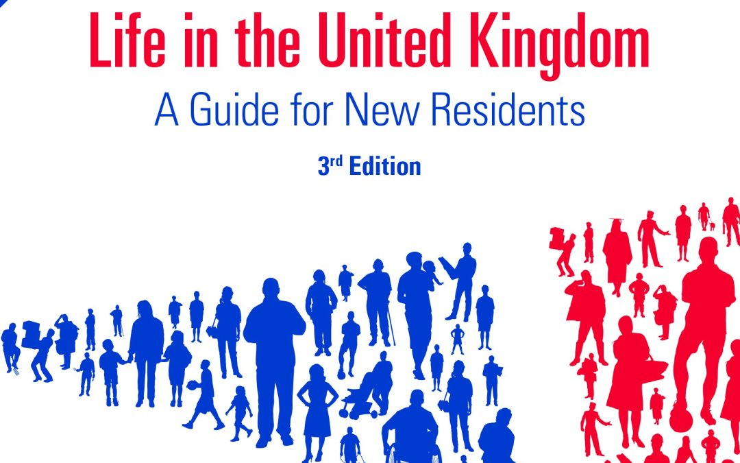 Book Review: Life in the United Kingdom: A Guide for New Residents by Great Britain Home Office