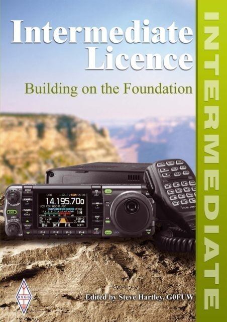Book Review: Intermediate Licence – Building On The Foundation by Steve Hartley