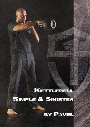 Book Review: Kettlebell – Simple & Sinister by Pavel Tsatsouline
