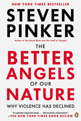 Book Review: The Better Angels of Our Nature: Why Violence Has Declined by Steven Pinker