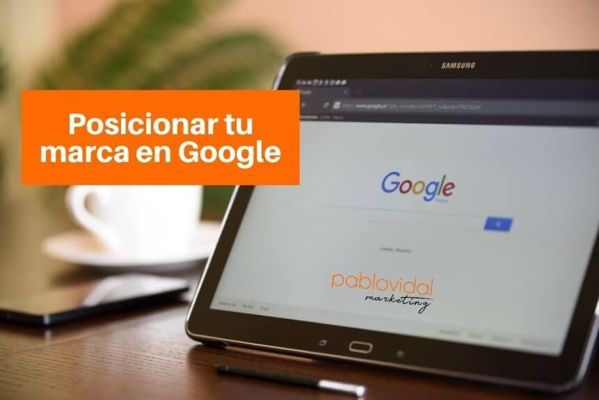 posicionar tu marca en google