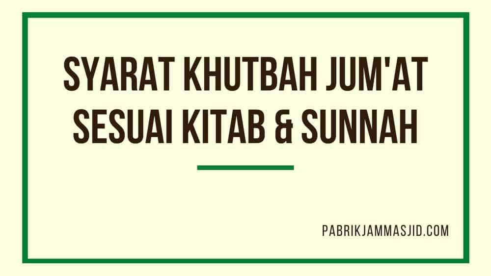 Kajian Lengkap Syarat Khutbah Jumat Berdasarkan Kitab Dan Sunnah
