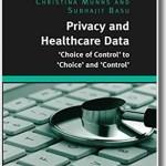 Privacy and Healthcare Data - Christina Munns and Subhajit Basu