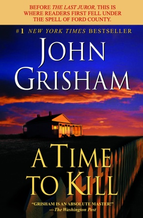 Book Review 'A Time To Kill' By John Grisham