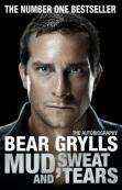 Bear Grylls Mud Sweat and Tears