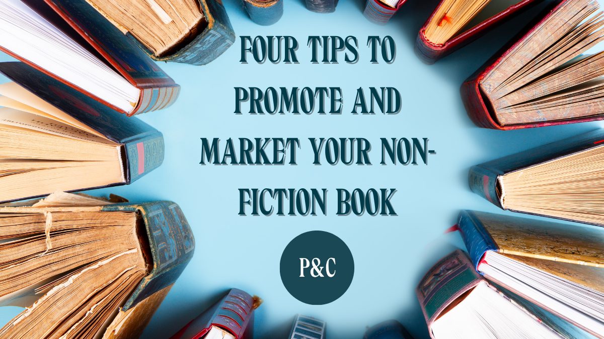 Four Tips to Promote and Market Your Non-Fiction Book