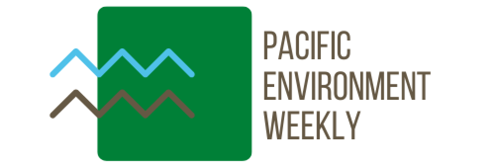 Pacific Environment Weekly