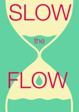 slow-the-flow