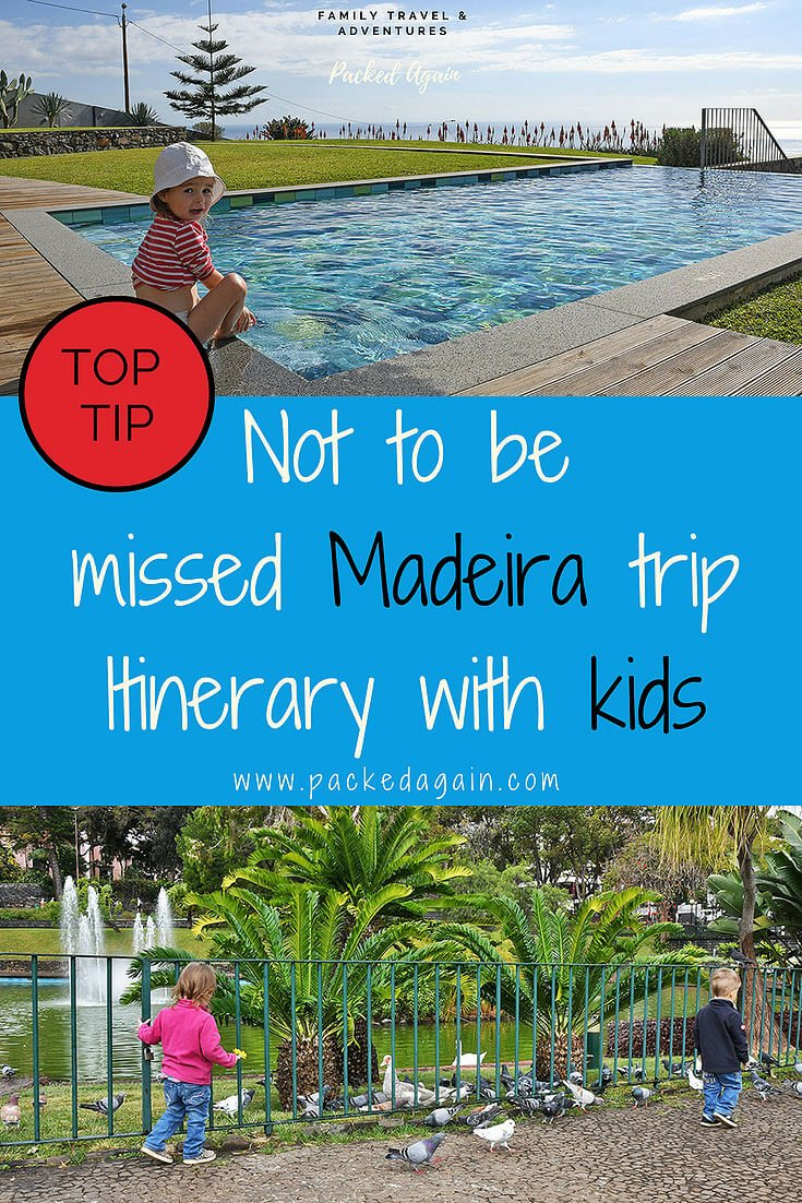 TOP TIP ! Best Madeira Trip Itinerary with Kids