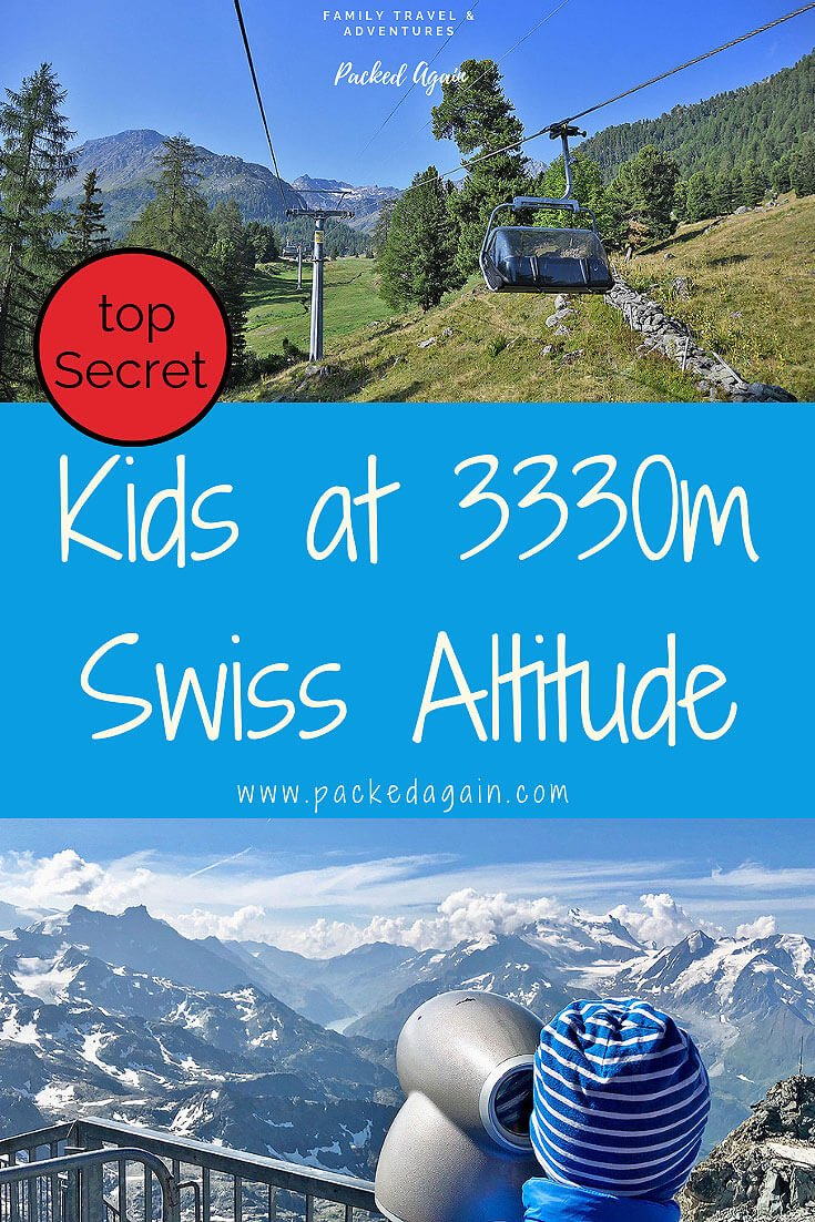 Altitude Adventure to 3330m with your kids - Swiss - Valais