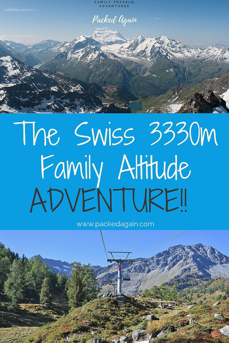 Swiss Altitude Adventure to 3330m with your kids - Valais