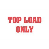 #DL1370  3×5″  Top Load Only Label (Red/White) $13.91/piece